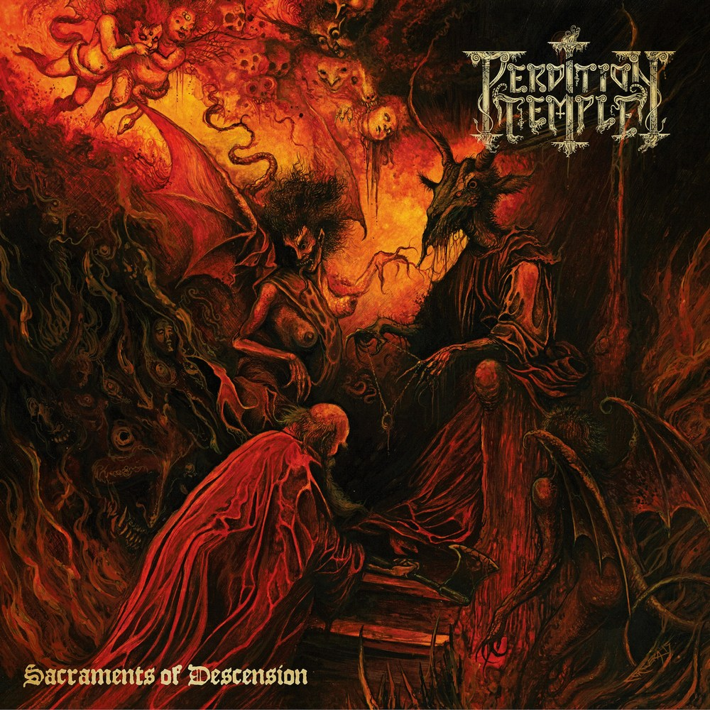 Perdition Temple⛧Sacraments Of Descension | review