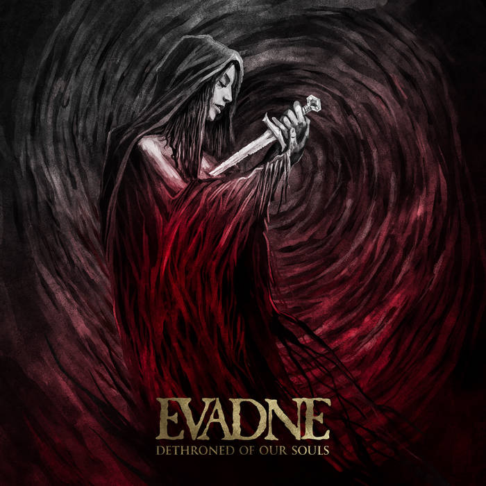 Evadne⛧Dethroned Of Our Souls | review